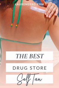 The best self tanning lotions available at drug stores