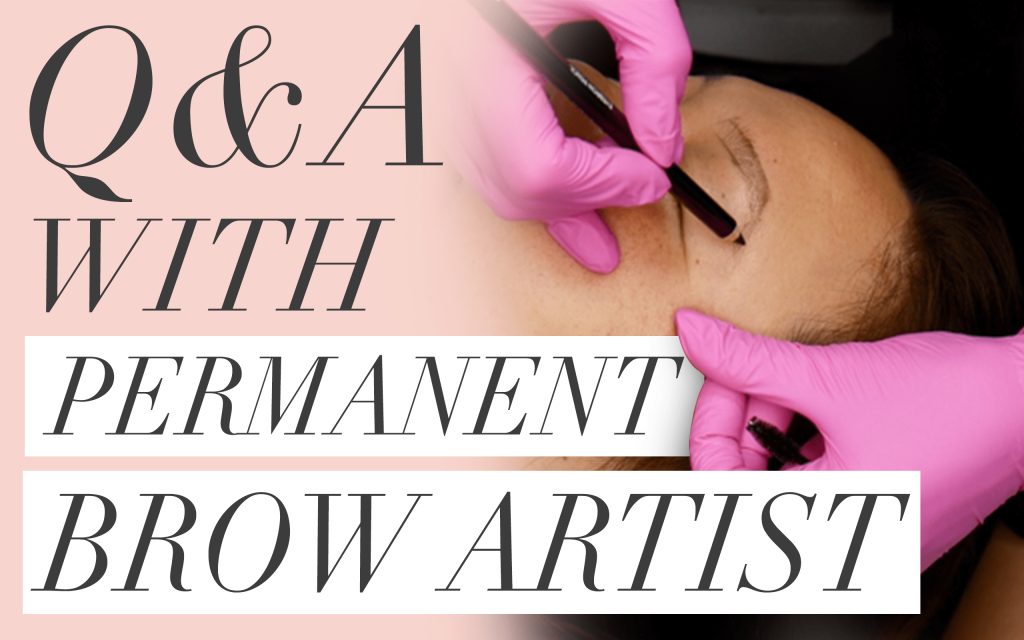 Permanent Eyebrow Q&A with Brow Boss and owner of Smartface, Kim