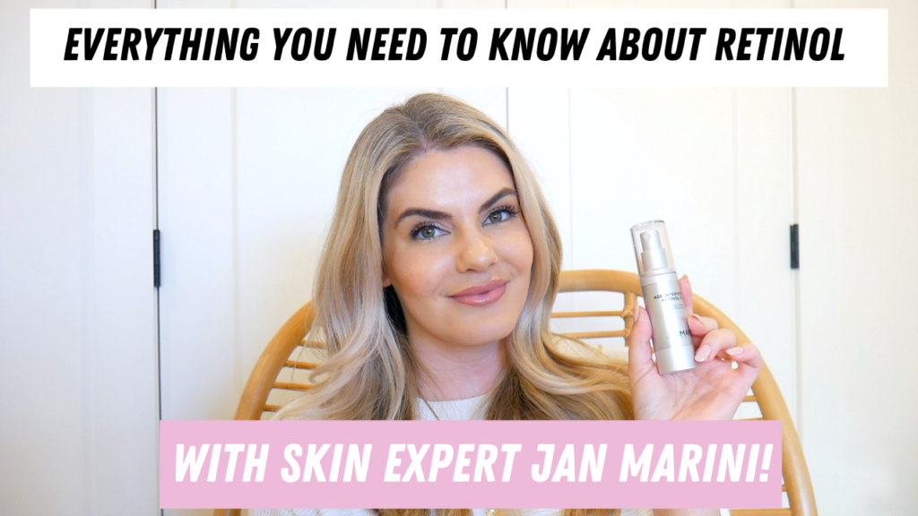 Everything you  NEED to know about Retinol- Interview with Jan Marini